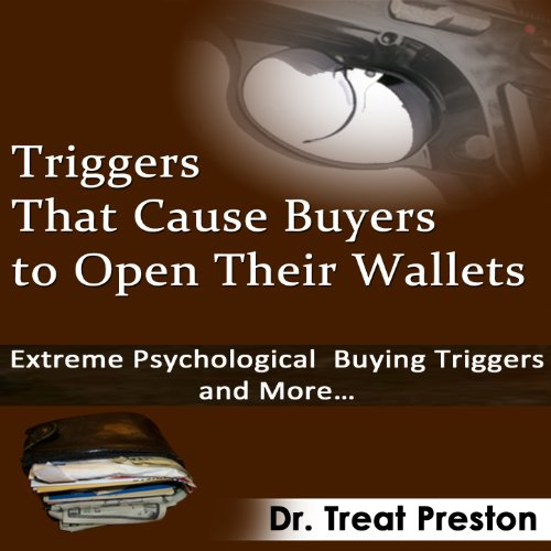 Triggers That Cause Buyers to Open Their Wallets audiobook cover art