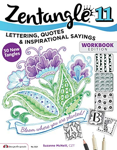 Zentangle 11: Lettering, Quotes, and Inspirational Sayings (Design Originals) Workbook Edition, 30 New Tangles ~ TOP Books