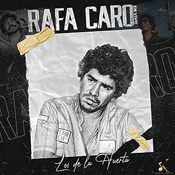 Rafa Caro (En Vivo)