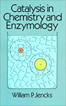 Catalysis in Chemistry and Enzymology
