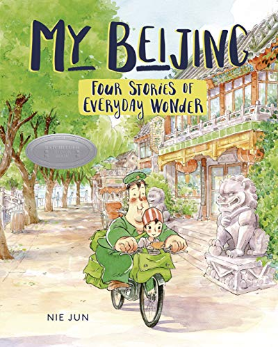 Image of My Beijing: Four Stories of Everyday Wonder