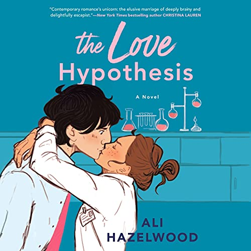 The Love Hypothesis Audiobook By Ali Hazelwood cover art