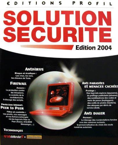 Solution securite (Antivirus, Firewall, Protection Internet, Anti parasites, Anti dialer)