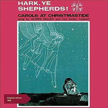 Hark, Ye Shepherds! (Carols at Christmastide) [Original Christmas Album 1960]