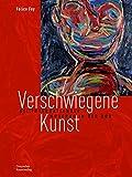 Verschwiegene Kunst: Die internationale Moderne in der DDR
