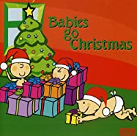 Babies Go Christmas