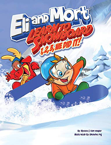 Eli and Mort Learn to Snowboard 1, 2, 3, We Did It! (English Edition)
