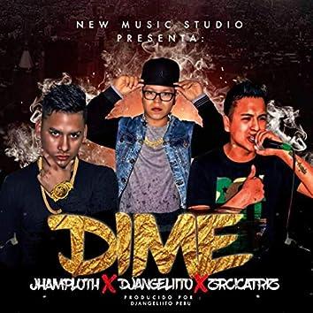 Dime (feat. Jhamploth & Zorro Cicatriz)
