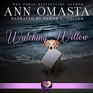 Watching Willow                   By:                                                                                                                                 Ann Omasta                               Narrated by:                                                                                                                                 Sarah L. Colton                      Length: 4 hrs and 48 mins     14 ratings     Overall 4.6