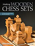Making Wooden Chess Sets: 15 One-of-a-Kind Designs for the Scroll Saw (Fox Chapel Publishing) Neo-Classic, Trojan,...