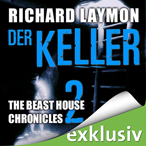 Der Keller (Beast House Chronicles 2) Titelbild