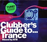 Clubber's Guide to...Trance