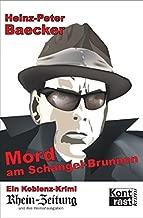 Mord am Schaengel-Brunnen: Ein Koblenz-Krimi