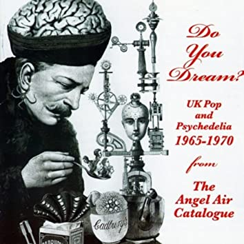 Do You Dream? UK Pop & Psychedelia 1965-1970