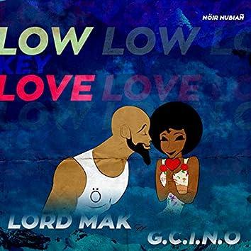 Low Key Love (feat. Gcino)