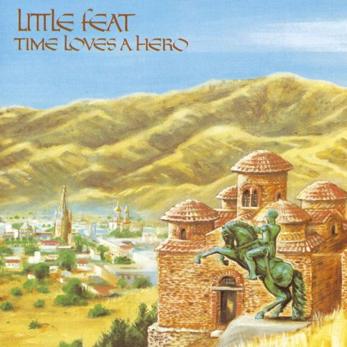 Little Feat: Time Loves a Hero (Audio CD)