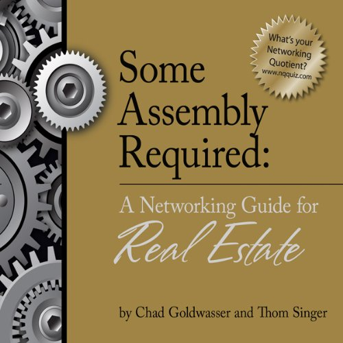 Some Assembly Required: A Networking Guide for Real Estate audiobook cover art