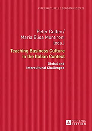 Teaching Business Culture in the Italian Context: Global and Intercultural Challenges