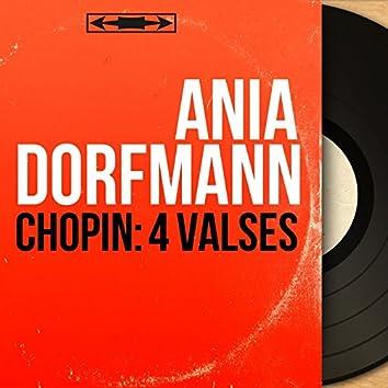 Chopin: 4 Valses (Mono Version)