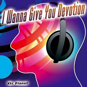 I Wanna Give You Devotion - Single