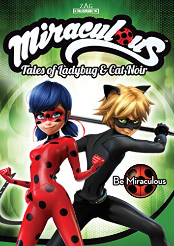 Miraculous: Tales Of Ladybug & Cat Noir: Be Miraculous