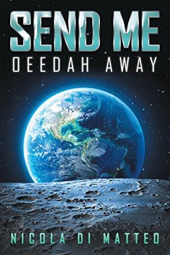 Send Me: Oeedah Away (English Edition)