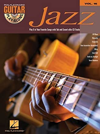Jazz: Guitar Play-Along Volume 16 by Hal Leonard Corp.(2004-04-01)