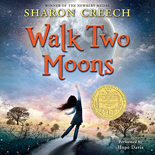 Walk Two Moons                   By:                                                                                                                                 Sharon Creech                               Narrated by:                                                                                                                                 Hope Davis                      Length: 5 hrs and 27 mins     879 ratings     Overall 4.5