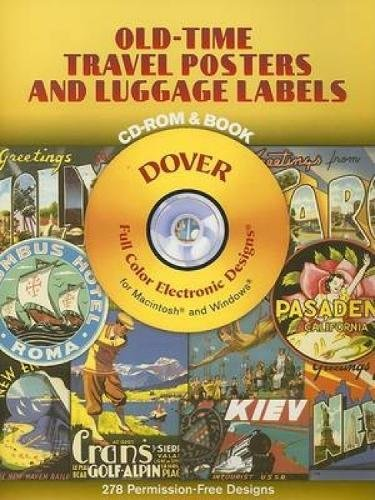 Old-Time Travel Posters and Luggage Labels [With CDROM] (Dover Electronic Clip Art)