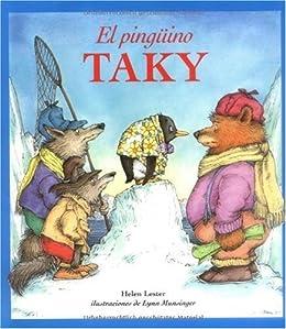 El Pingüino Taky (Tacky the Penguin) (Spanish Edition) by [Helen Lester, Lynn Munsinger]
