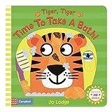 Tiger, Tiger, Time to Take a Bath! (Wiggle and Giggle)