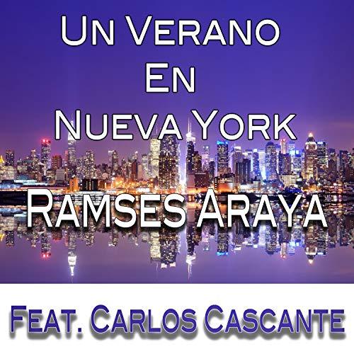 Un Verano En Nueva York (feat. Carlos Cascante)
