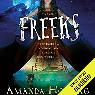 Freeks     A Novel              By:                                                                                                                                 Amanda Hocking                               Narrated by:                                                                                                                                 Em Eldridge                      Length: 8 hrs and 37 mins     1 rating     Overall 3.0