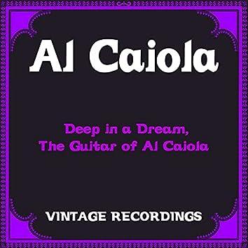 Deep in a Dream, the Guitar of Al Caiola (Hq Remastered)