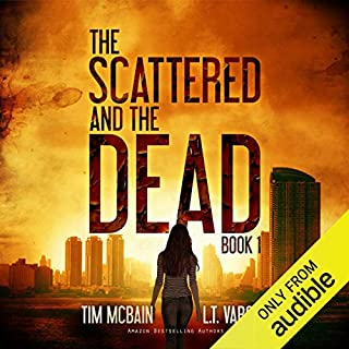 The Scattered and the Dead, Book 1 audiobook cover art