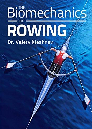 Biomechanics of Rowing (English Edition)