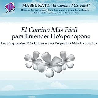 El Camino Más Fácil Para Entender Ho'oponopono [The Easiest Way to Understand Ho'oponopono] audiobook cover art