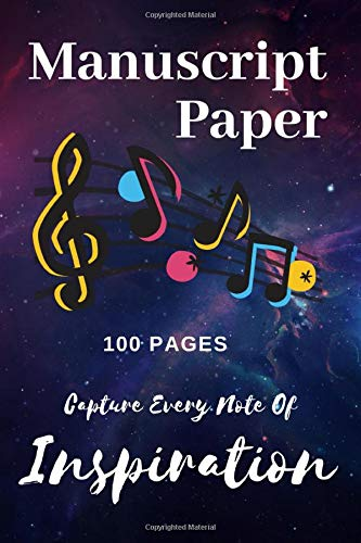 Sheet Music Manuscript Paper - 6 x 9 Inches - Blank Lines For Composing Music - 100 Pages - Manuscript Notebook: 6 x 9 Inches - Blank Lines For Composing Music - 100 Pages - Manuscript Notebook