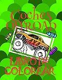 ✌ Coches OFFROAD ✎ Libro de Colorear ✍: Libro de Colorear Carros Infantil 3-8 Años! ✌ (A...