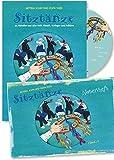 Sitztänze zu Melodien aus aller Welt - Klassik, Schlager, Folklore: Anleitungen in Wort und Bild zu Tänzen und Köstümen im Set mit CD und Notenheft: ... und Kostümen im Set mit CD und Notenheft - Bettina John
