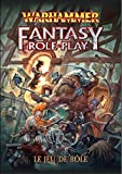 Warhammer Fantasy Role play Le Jeu De Rôle