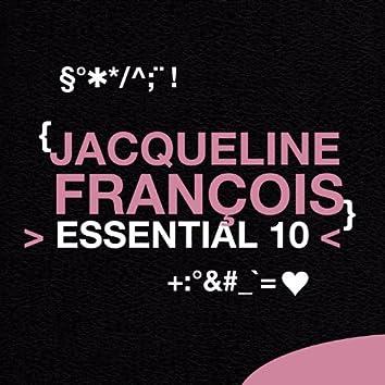 Jacqueline François: Essential 10