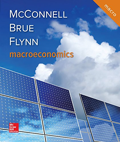 Compare Textbook Prices for Macroeconomics 21 Edition ISBN 9781259915673 by McConnell, Campbell,Brue, Stanley,Flynn, Sean