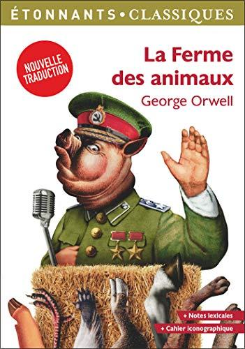 La Ferme des animaux - George Orwell - nouvelle traduction