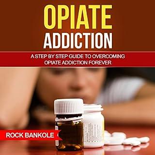Opiate Addiction audiobook cover art