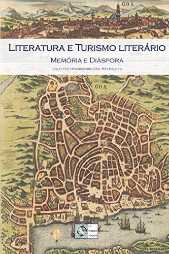 Literatura e Turismo literário: Memória e Diáspora (PV.HIST.ET IDEE)