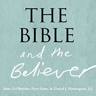 The Bible and the Believer cover art