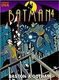 Batman, tome 4 - Baston à Gotham