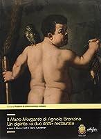 Il Nano Morgante di Agnolo Bronzino. Un dipinto «a due dritti» restaurato