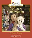Pet Store Subtraction (Rookie Read-About Math)